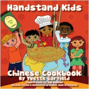 Handstand Kids, Chinese Cookbook