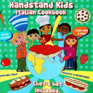 Handstand Kids, Italian Cookbook