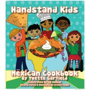 Handstand Kids, Mexican Cookbook