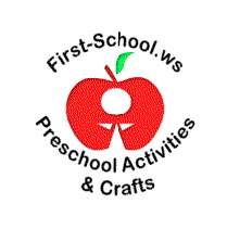 First School – Preschool Activities and Crafts