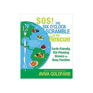 the six o'clock scramble cookbook by Aviva Goldfarb ava