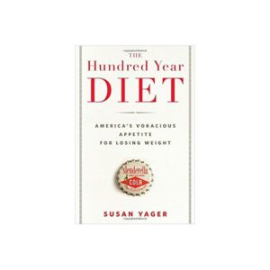 the hundred year old diet susan yager
