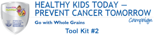 Go With Whole Grains - Tool Kit 2