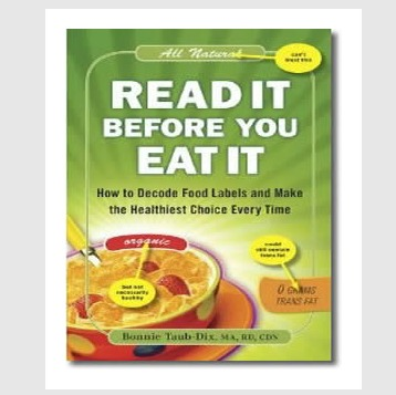 How to Read Food Labels and Nutrition Tips from expert Bonnie Taub-Dix