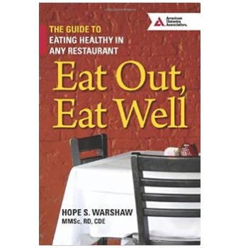 Eat Out Eat Well – The Guide to Eating Healthy in Any Restaurant