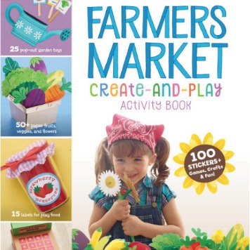 """Farmers Market Create-and-Play Activity Book"" by Deanna Cook"