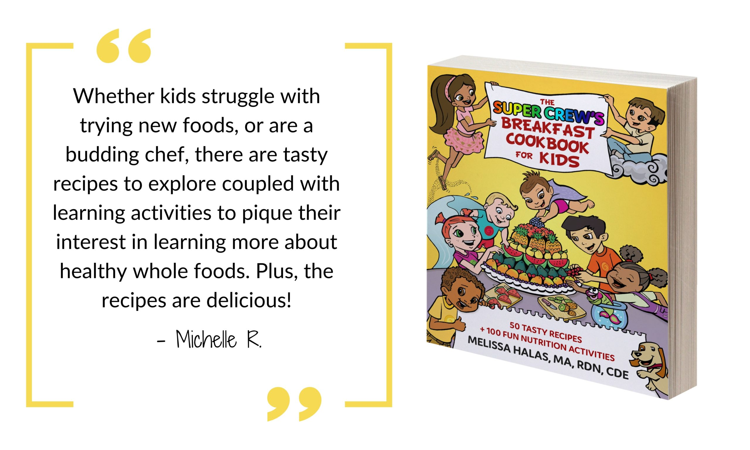 Nutrition activity and cookbook for kids with the Super Crew