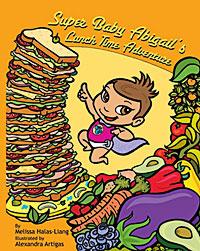 Super Baby Abigail's Lunchtime Adventure Children's Book