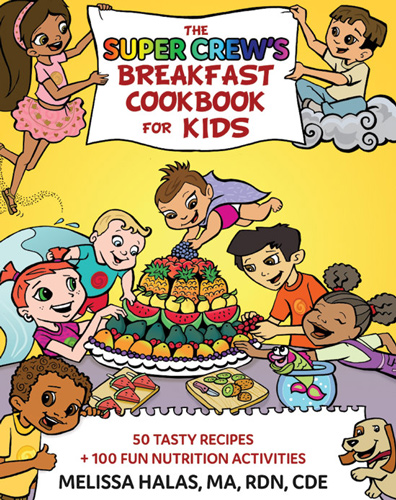 The Super Crew's Breakfast Book for Kids