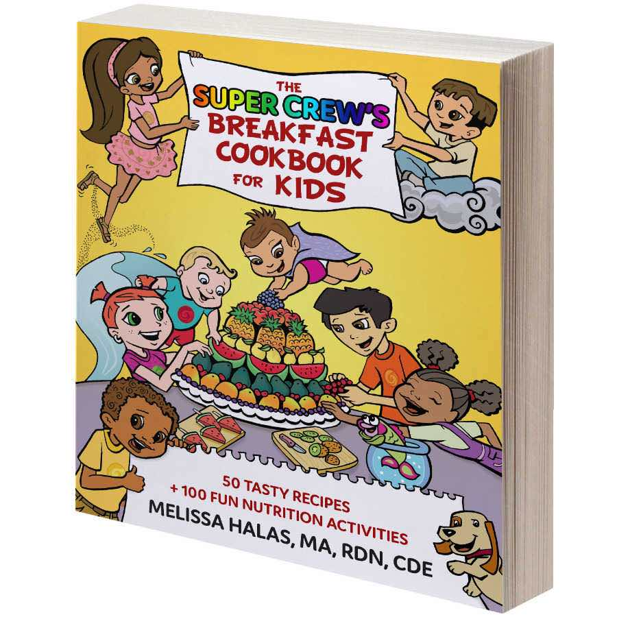 The super crew's breakfast cookbook for kids recipes and kids nutrition activities