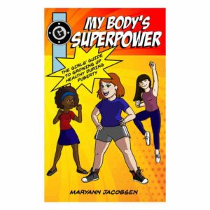 cover image of book by maryann jacobsen my body's superpower