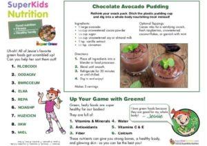 Super Crew® Jessie's Chocolate Avocado Pudding Recipe Feature superkids nutrition