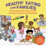 Healthy eating for families starring the super crew from superkidsnutrition.com