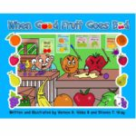 when good fruit goes bad book cover for children's book